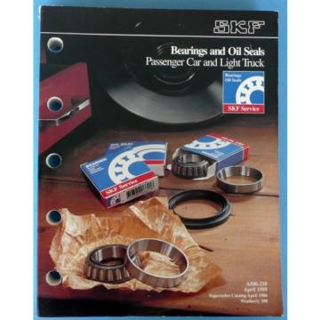 1989 SKF Pass Car & Light Truck Bearing & Oils Seal Catalog No. A500-210